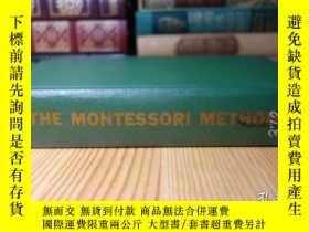 二手書博民逛書店蒙特梭利教學法罕見The Montessori Method: scientific pedagogy as ap