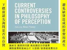 二手書博民逛書店Current罕見Controversies In Philosophy Of PerceptionY4645