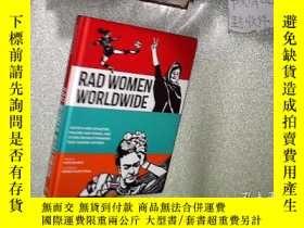 二手書博民逛書店Rad罕見Women Worldwide: 全球狂熱的婦女Y26