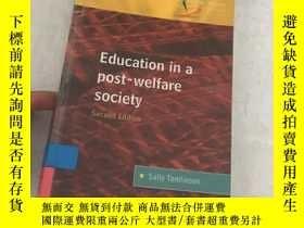 二手書博民逛書店Education罕見in a Post-Welfare Soc