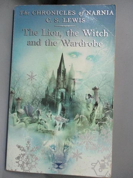 【書寶二手書T8/原文小說_IHX】The Lion, the Witch and the Wardrobe_C. S. Lewis