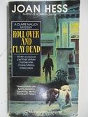 【書寶二手書T7/原文小說_AIA】Roll Over and Play Dead_Joan Hess