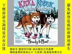 二手書博民逛書店Kiska罕見& Kobuk Alaskan Huskies