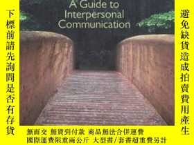 二手書博民逛書店Natural罕見Bridges: A Guide To Interpersonal Communication-