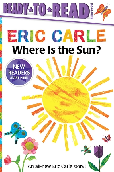 Ready to Read : WHERE IS THE SUN/ READY TO GO