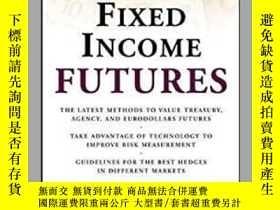 二手書博民逛書店【精裝英文原版】Valuing罕見Fixed Income FuturesY243908 David Bobe