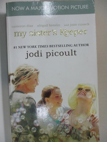 【書寶二手書T1/兒童文學_HSG】My Sister s Keeper_Jodi Picoult