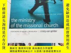 二手書博民逛書店The罕見Ministry of the Missional C