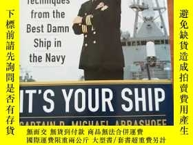 二手書博民逛書店IT S罕見YOUR SHIP:Management Techniques from the Best Damn