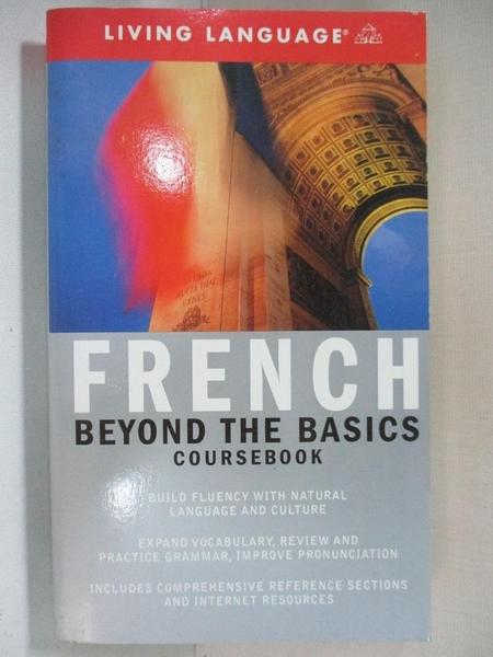 【書寶二手書T1/語言學習_BUM】Living Language French: Beyond The Basics_Barriol, Jenny