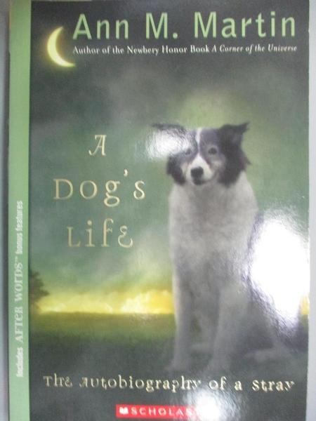 【書寶二手書T2/原文小說_CKW】A Dog's Life: The Autobiography of a Stray