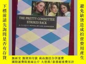 二手書博民逛書店英文原版罕見The Pretty Committee Strik