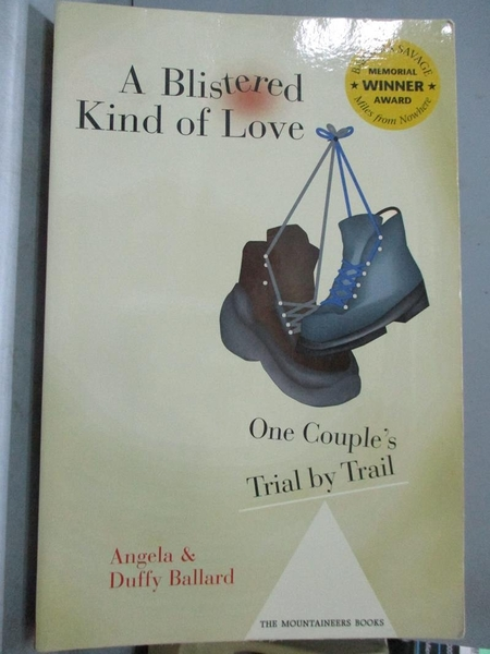 【書寶二手書T1/原文小說_QJE】A Blistered Kind of Love: One Couple's Trial by Trail…