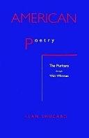 二手書博民逛書店《American Poetry: The Puritans Through Walt Whitman》 R2Y ISBN:0870237195