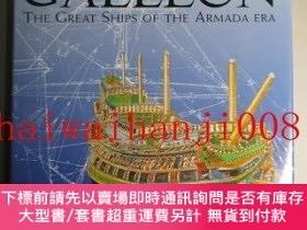 二手書博民逛書店THE罕見GALLEON: The Great Ships of the Armada EraY465018