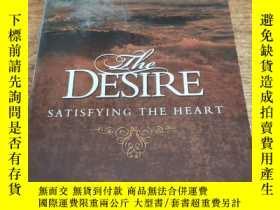 二手書博民逛書店The罕見Desire: Satisfying the HeartY284778 Houston, James