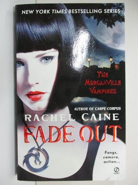 【書寶二手書T3/一般小說_G63】Fade Out_Caine, Rachel