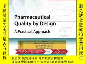 二手書博民逛書店Pharmaceutical罕見Quality by Design: A Practical Approach