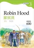 (二手書)羅賓漢 Robin Hood【Grade 3經典文學讀本】二版(25K+1MP3)