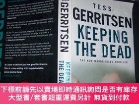 二手書博民逛書店KEEPING罕見THE DEAD 。【16開。英文】Y10852 TESS GERRITSEN Trans