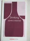 【書寶二手書T2/原文小說_BAL】Drinking: Vintage Minis_John Cheever