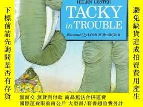 二手書博民逛書店Tacky罕見in Trouble (Tacky the Pen