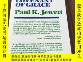 二手書博民逛書店INFANT罕見BAPTISM & THE COVENANT OF GRACE(平裝庫存)Y6318 Paul