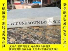 二手書博民逛書店the罕見unknown distance: from cons