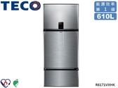 ↙0利率↙TECO東元610公升 1級能效 環保節能 抗菌脫臭 變頻三門觸控冰箱R6171VXHK【南霸天電器百貨】