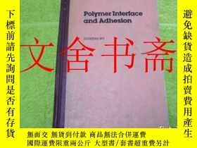 二手書博民逛書店Polymer罕見Interface and Adhesion