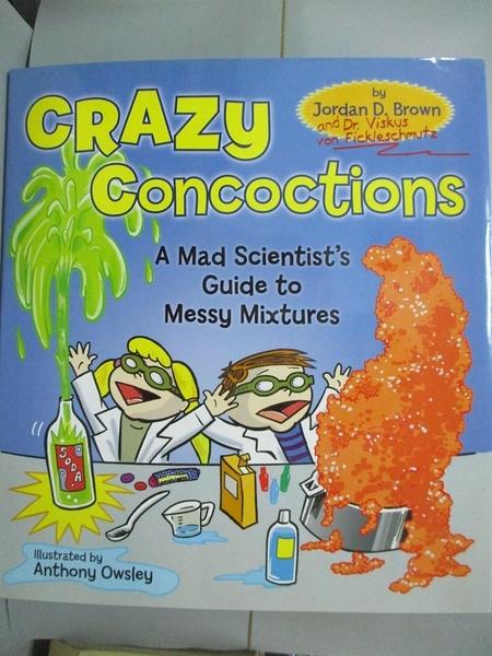 【書寶二手書T2/動植物_YJY】Crazy Concoctions: A Mad Scientist's Guide