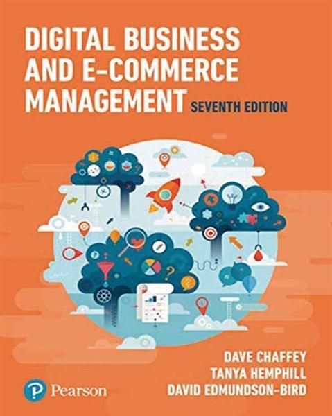 DIGITAL BUSINESS AND E-COMMERCE MANAGEMENT 7/E