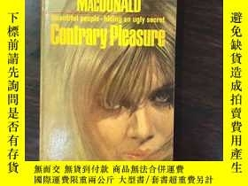 二手書博民逛書店contrary罕見pleasureY198722 John D