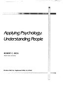 二手書博民逛書店 《Applying Psychology: Understanding People》 R2Y ISBN:0130434639│Prentice Hall