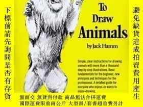 二手書博民逛書店How罕見To Draw AnimalsY256260 Hamm, Jack Berkley Pub Grou