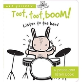 Toot, Toot, Boom! Listen To The Band (A Press And Listen Book) 熱鬧的樂團演奏 硬頁音效書(美國版)