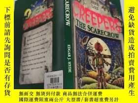 二手書博民逛書店creepers罕見the Scarecrow 稻草人爬Y200392