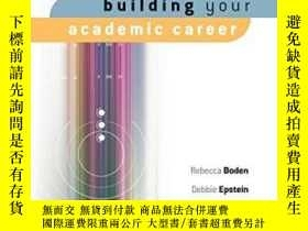 二手書博民逛書店Building罕見Your Academic CareerY256260 Rebecca Boden Sag