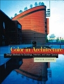 二手書《Color in Architecture: Design Methods for Buildings, Interiors, and Urban Spaces》 R2Y ISBN:0071411739