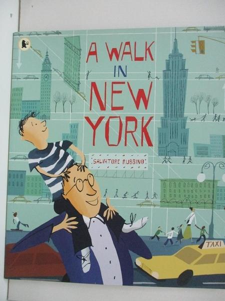 【書寶二手書T1/少年童書_D29】A Walk in New York_Salvatore Rubbino