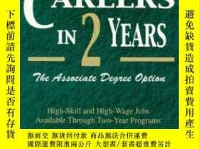 二手書博民逛書店Great罕見Careers In Two Years: The Associate Degree Option