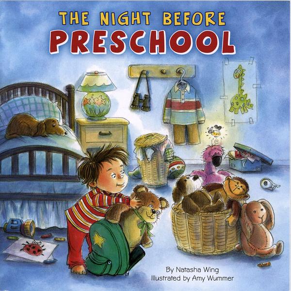 【麥克書店】THE NIGHT BEFORE PRESCHOOL / 平裝繪本《主題: 上學去 Goes to School》
