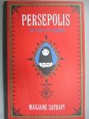 【書寶二手書T7/原文小說_ZGJ】Persepolis: The Story of a Childhood_Satra