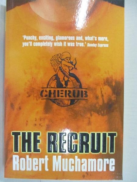【書寶二手書T1/原文小說_G1I】CHERUB: The Recruit 小天使繫列:初出茅廬 ISBN9780340881538_羅伯特·穆