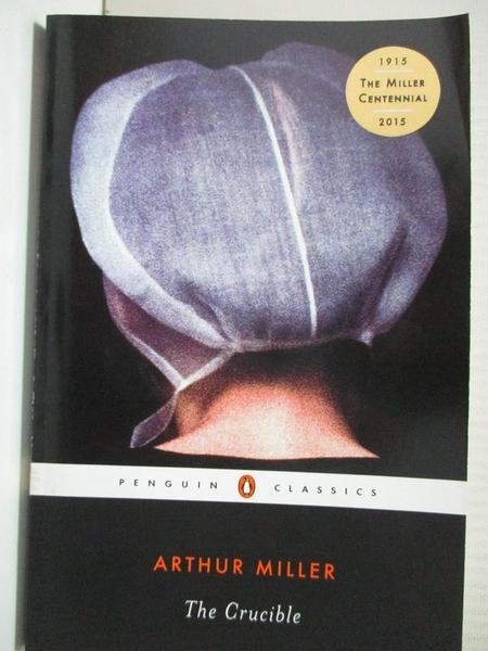 【書寶二手書T1/原文小說_GMZ】The Crucible_Arthur Miller, Arthur Miller