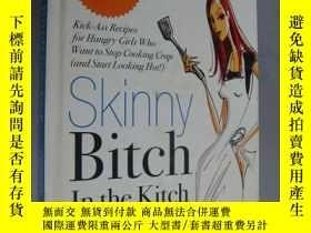 二手書博民逛書店Skinny罕見Bitch in the Kitch (kick