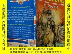 二手書博民逛書店Sheltie罕見in Trouble:謝爾蒂有麻煩了Y200392
