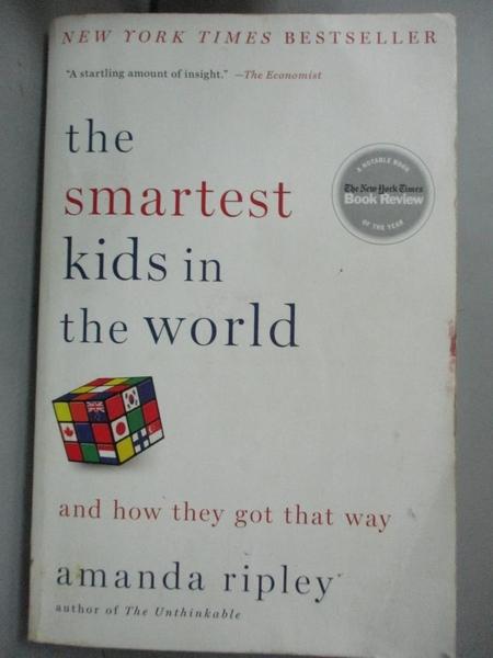 【書寶二手書T3/社會_CBK】The smartest kids in the world: and how they got that way_Ripley, Amanda