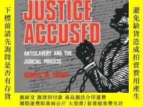 二手書博民逛書店Justice罕見AccusedY364682 Robert M. Cover Yale University