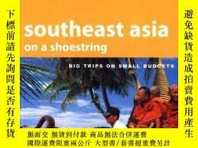 二手書博民逛書店Southeast罕見Asia On A ShoestringY255562 Kristin Kimball